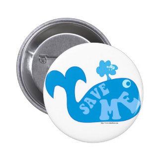 Save me some water! 2 inch round button