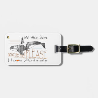 Save me the whale luggage tag