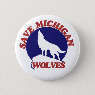 Save Michigan Wolves 2 Inch Round Button