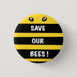 Save our bees  round badge protect environment 1 inch round button