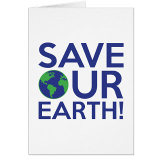 Save Our Earth Card