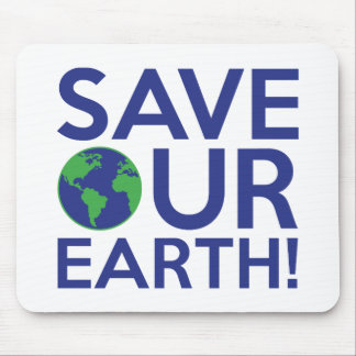 Save Our Earth Mouse Pad