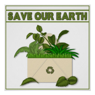 SAVE OUR EARTH POSTER - RECYCLE