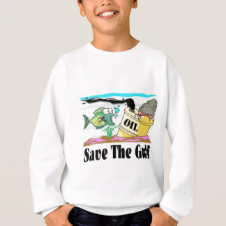 save our gulf sweatshirt