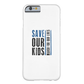 Save Our Kids Barely There iPhone 6 Case
