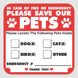 Save Our Pets - Emergency Stickers/Decals Square Sticker