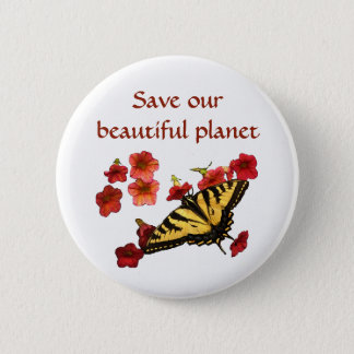 Save Our Planet Yellow Butterfly Flowers Button