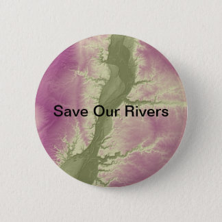 Save Our Rivers Environmental Button-editable text 2 Inch Round Button