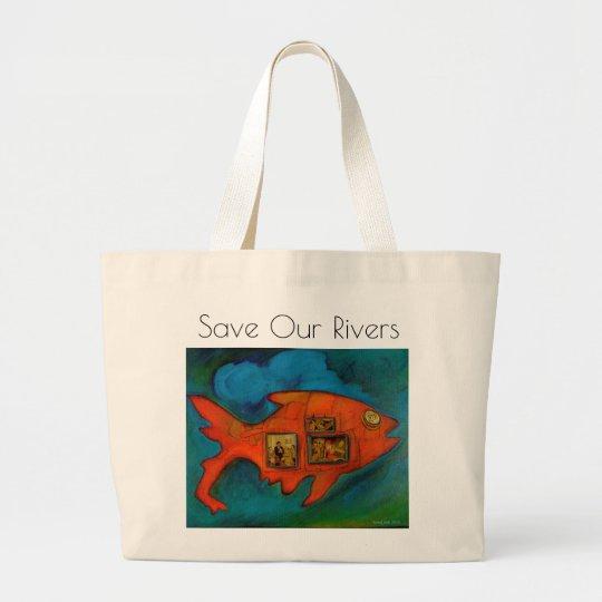 save our rivers, go green, fish, original art large tote bag