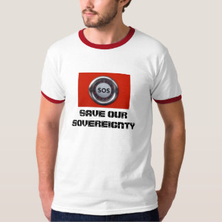 SAVE OUR SOVEREIGNTY T-Shirt