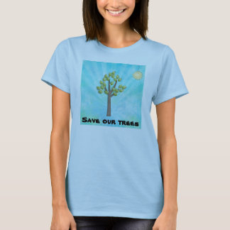 Save our trees T-Shirt