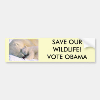 SAVE OUR WILDLIFE...VOTE OBAMA! BUMPER STICKER