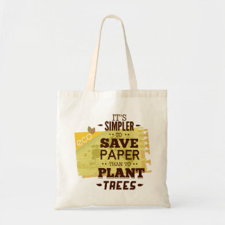 Save paper save trees budget tote bag