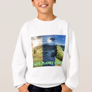 Save Planet Earth Sweatshirt