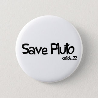 Save Pluto Badge 2 Inch Round Button