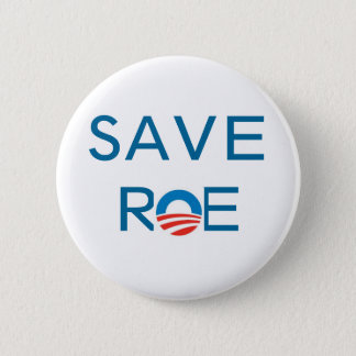 Save Roe 2 Inch Round Button