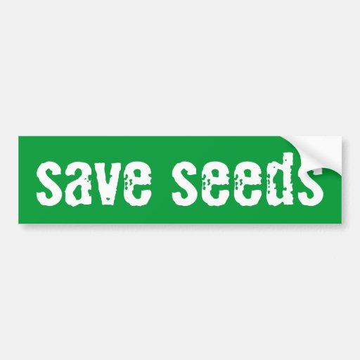 """Save Seeds"" Bumper Sticker"