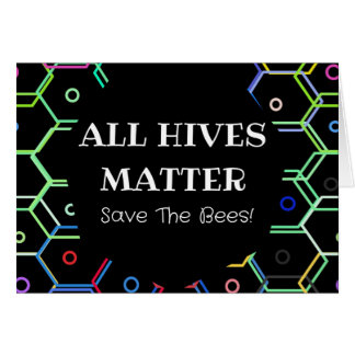 Save The Bees - All Hives Matter Card