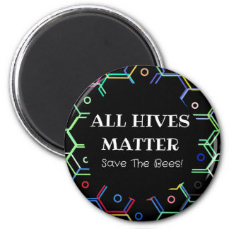 Save The Bees - All Hives Matter Magnet