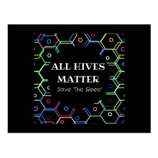 Save The Bees - All Hives Matter Postcard
