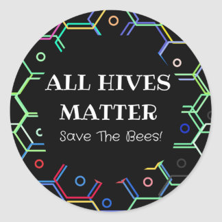 Save The Bees - All Hives Matter Round Sticker
