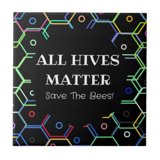 Save The Bees - All Hives Matter Tile