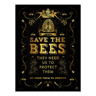 SAVE THE BEES! FAUX GOLD POSTER