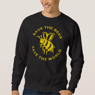 Save The Bees Save The World Sweatshirt