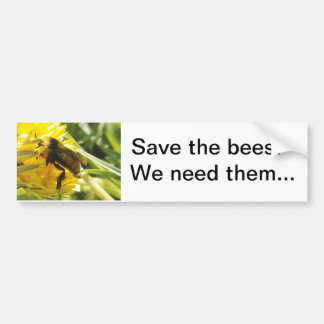 Save The Bees We Need Them Bumper Sticker