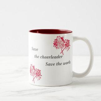 Save, the cheerleader, Save... Two-Tone Coffee Mug