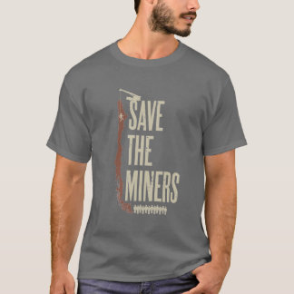 Save the Chilean Miners T-Shirt