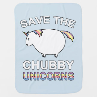 Save The Chubby Unicorns Baby Blanket