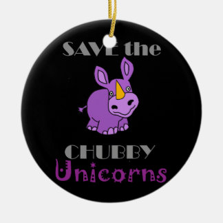 Save the Chubby Unicorns Fun Artwork Ceramic Ornament