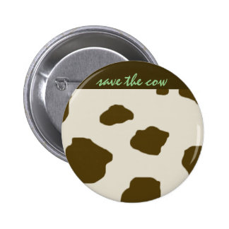 SAVE THE COW brown 2 Inch Round Button