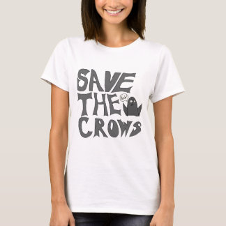 Save the Crows T-Shirt