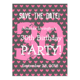 Save the Date 30th Birthday V01H Pink Hearts Postcard