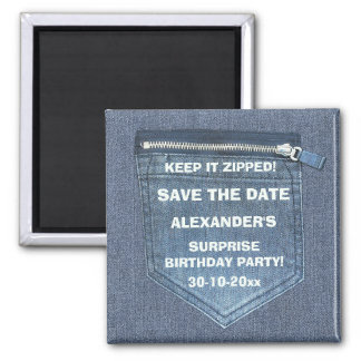 Save The Date Birthday Party Keep It Zipped Denim Magnet