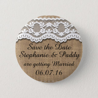 Save the Date, Rustic Burlap and Lace 2 Inch Round Button