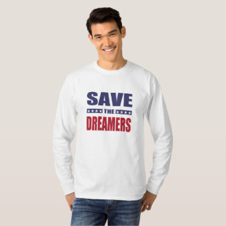 Save the dreamers T-Shirt