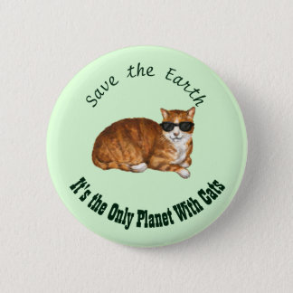 """Save the Earth"" Green Cat Badge 2 Inch Round Button"