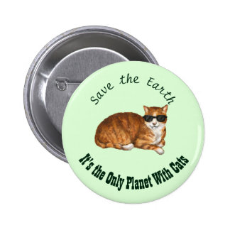 """""""Save the Earth"""" Green Cat Badge 2 Inch Round Button"""