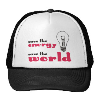 Save the Energy, Save the World Hat