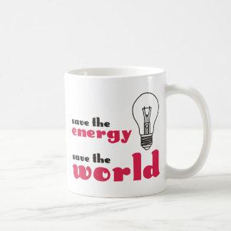 Save the Energy, Save the World Mugs