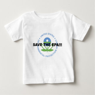 Save the EPA Baby T-Shirt