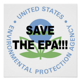 Save the EPA! Protest! Poster