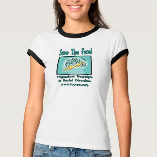 Save The face ladies ringer shirt. T-Shirt
