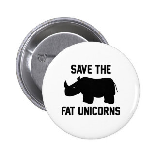 Save The Fat Unicorns 2 Inch Round Button