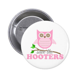 Save the Hooters 2 Inch Round Button