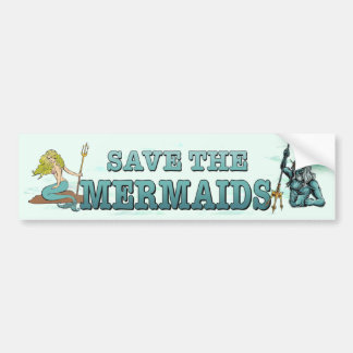 Save the mermaids. Endangered sea creatures funny Bumper Sticker
