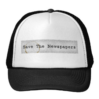 Save The Newspapers hat